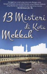 13 Misteri Di Kota Mekkah
