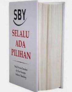 SBY Selalu ada Pilihan